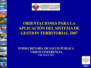 ORIENTACIONES PARA LA APLICACIÓN DEL SISTEMA DE GESTION TERRITORIAL 2007