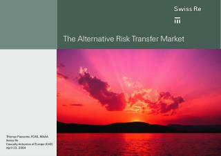 The Alternative Risk Transfer Market