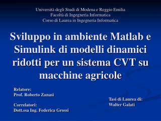 Relatore: Prof. Roberto Zanasi