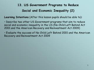 13. US Government Programs to Reduce  Social and Economic Inequality (2)