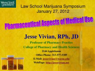 Law School Marijuana Symposium January 27, 2012