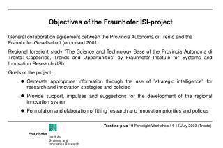 Objectives of the Fraunhofer ISI-project