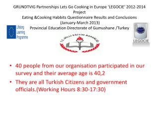 40 people from our organisation participated in our survey and their average age is 40,2