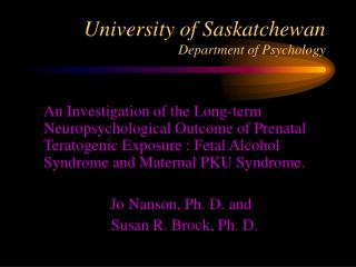 University of Saskatchewan  Department of Psychology