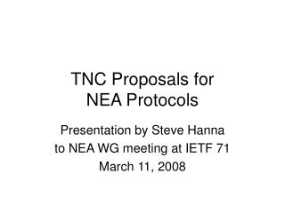 TNC Proposals for NEA Protocols