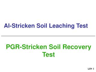Al-Stricken Soil Leaching Test