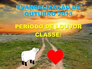 EVANGELIZA��O DE OUTUBRO 2013