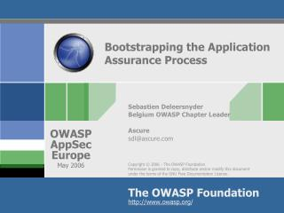 Bootstrapping the Application Assurance Process