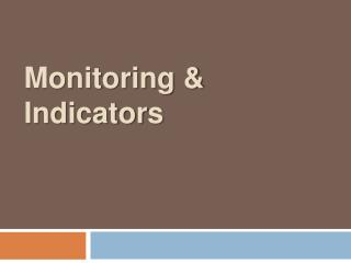 Monitoring & Indicators
