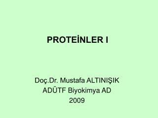 PROTEİNLER I