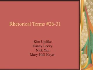 Rhetorical Terms #26-31