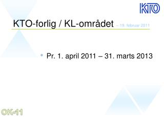 KTO-forlig / KL-omr�det � 19. februar 2011