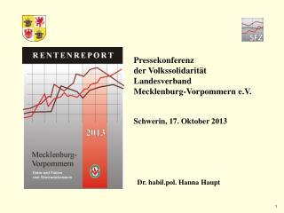 Pressekonferenz  der Volkssolidarit�t  Landesverband  Mecklenburg-Vorpommern e.V.