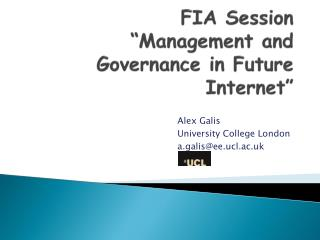 "FIA Session   ""Management and Governance in Future Internet"""