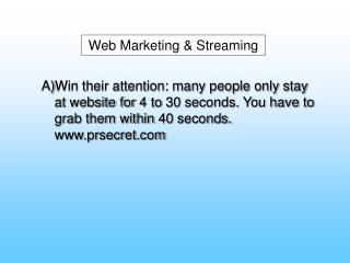 Web Marketing & Streaming
