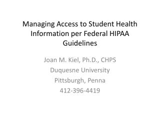 Managing Access to Student Health Information per Federal HIPAA Guidelines