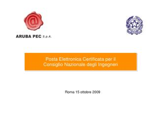 Posta Elettronica Certificata per il Consiglio Nazionale degli Ingegneri