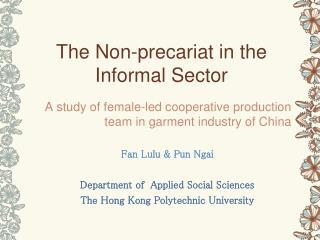 The Non-precariat in the Informal Sector