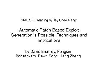 by David Brumley, Pongsin Poosankam, Dawn Song, Jiang Zheng