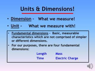 Units & Dimensions!