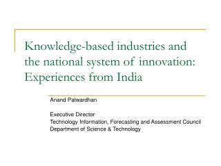 Knowledge-based industries and the national system of innovation: Experiences from India