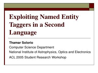 Exploiting Named Entity Taggers in a Second Language