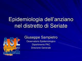 Epidemiologia dell'anziano nel distretto di Seriate
