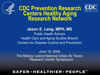 CDC Prevention Research Centers Healthy Aging Research Network