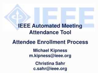 IEEE Automated Meeting Attendance Tool  Attendee Enrollment Process