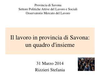 Il lavoro in provincia di Savona: un quadro d'insieme