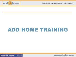ADD HOME TRAINING