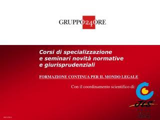 Corsi di specializzazione  e seminari novità normative  e giurisprudenziali