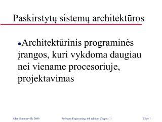 Paskirstytų sistemų architektūros