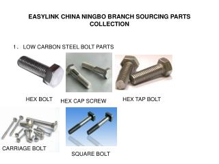 EASYLINK CHINA NINGBO BRANCH SOURCING PARTS COLLECTION