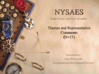 NYSAES Interview survey results Themes and Representative Comments ( N=17)