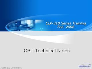 CLP-310 Series T raining Feb.  200 8