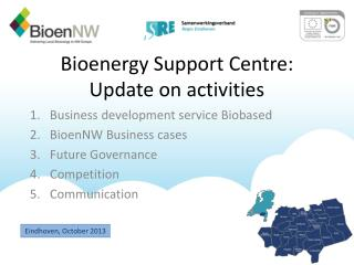 Bioenergy Support Centre: Update on activities