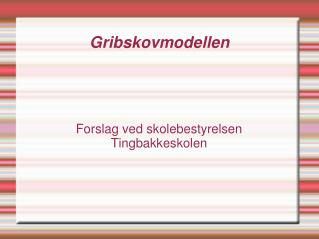 Gribskovmodellen