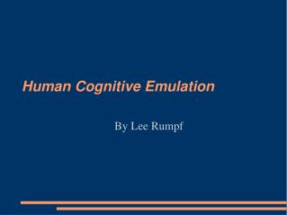 Human Cognitive Emulation