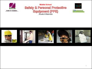 Middle School Safety &  Personal Protective Equipment (PPE) Student Materials