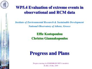 WP5.4 Evaluation of extreme events in observational and RCM data