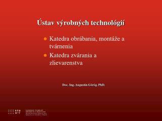 Ústav výrobných technológií