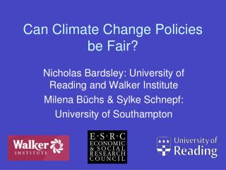 Can Climate Change Policies be Fair?
