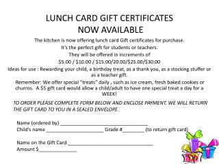 LUNCH CARD GIFT CERTIFICATES  NOW AVAILABLE