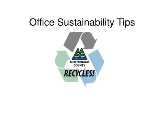 Office Sustainability Tips