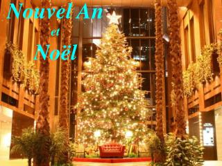 Nouvel An  et Noël