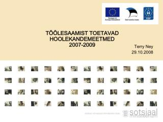 TÖÖLESAAMIST TOETAVAD  HOOLEKANDEMEETMED 2007-2009