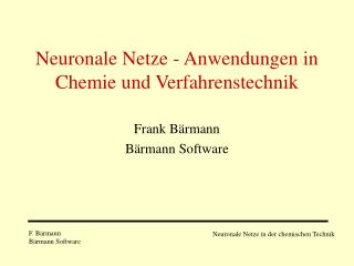 Neuronale Netze - Anwendungen in Chemie und Verfahrenstechnik