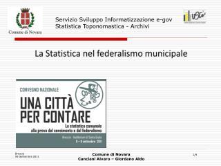 Servizio Sviluppo Informatizzazione e- gov Statistica Toponomastica - Archivi