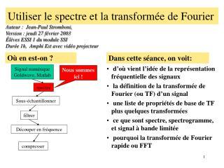 Utiliser le spectre et la transformée de Fourier